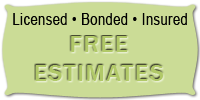 Licensed Bonded Insured - Free Estimates